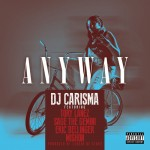 DJ Carisma ANYWAY cover art