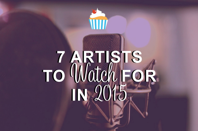 LifeIsTremendez 7 Artists to Watch in 2015