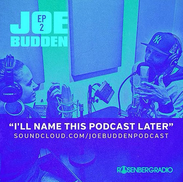 Joe Budden x Marisa Mendez - Ill Name This Podcast Later episode 2